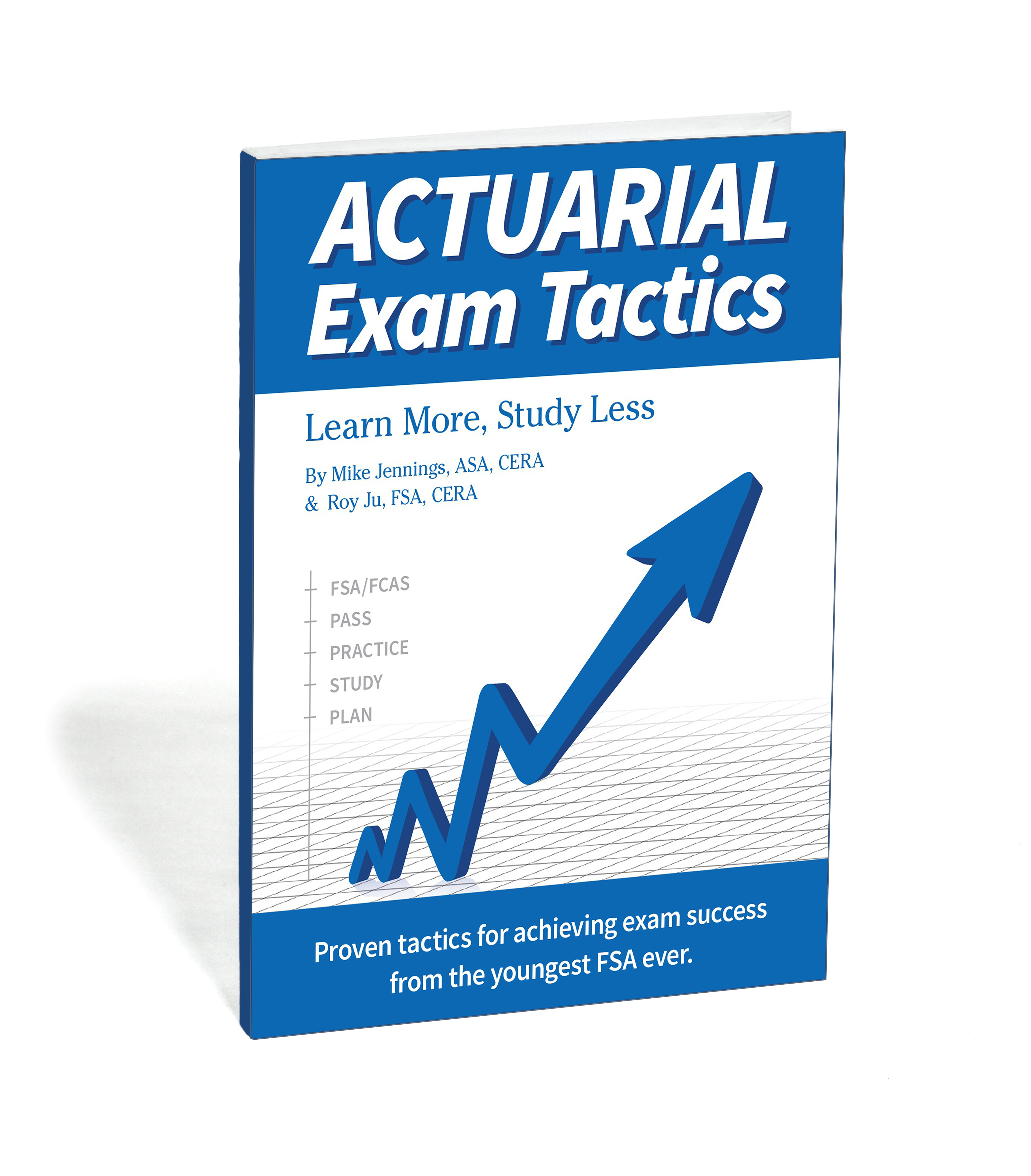 Learn More, Study Less: New ACTEX Book Offers Actuarial Exam Prep Tips from  the World's Youngest Actuary | ACTEX Learning Blog